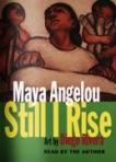 Still I Rise by Maya Angelou (Random House)